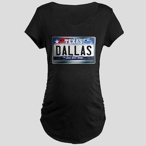 Texas License Plate [DALLAS] Maternity Dark T-Shir
